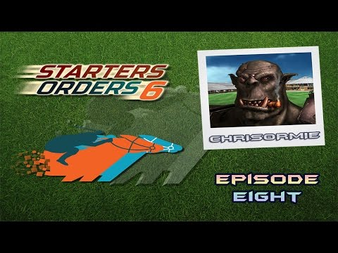 Let's Play Starters Orders 6 - Episode 8: End of the season!