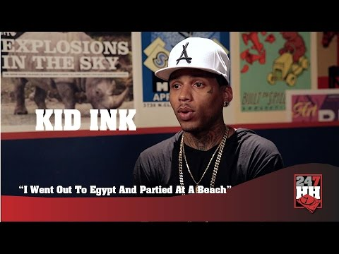 Kid Ink - I Went Out To Egypt And Partied At A Beach (247HH Wild Tour Story)