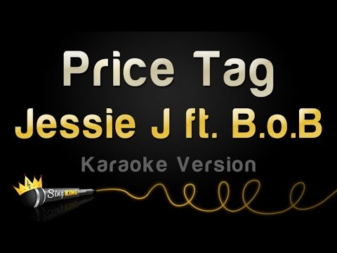 Jessie J Ft. B.o.B - Price Tag (Karaoke Version)