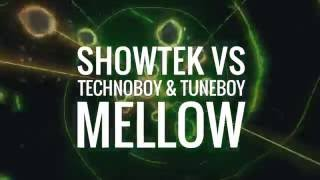 Video Showtek vs. Technoboy & Tuneboy - Mellow MP3, 3GP, MP4, WEBM, AVI, FLV November 2018