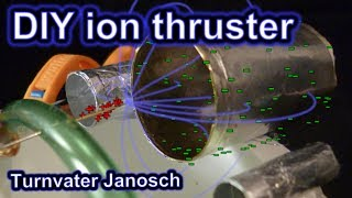 DIY ion truster by Turnvater Janosch, YouTube video thumbnail