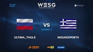 Ultima_Thule против Mousesports, Третья карта, WESG 2017 Dota 2 European Qualifier Finals
