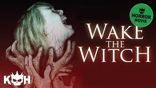 Nonton Wake the Witch   Full Horror Movie Film Subtitle Indonesia Streaming Movie Download
