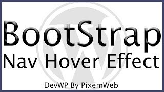 Learn WordPress Theme Development Tutorial Bootstrap Navigation Hover Effect & Scroll to Top