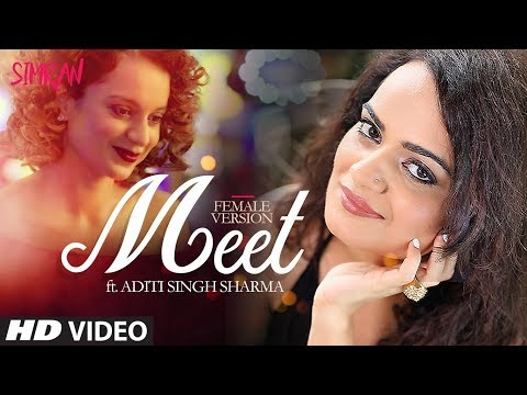 Aditi Singh Sharma: Meet (Video Song) | Simran | K