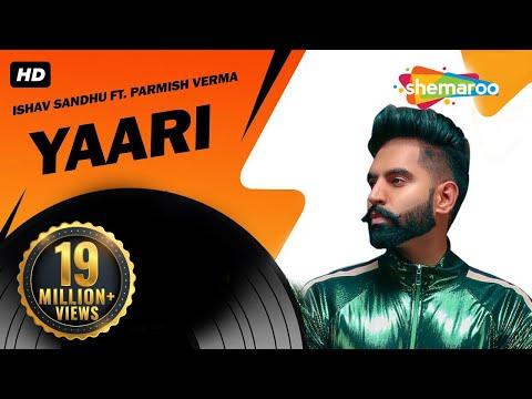 Video New Punjabi Songs 2017 | Yaari Parmish Verma (Full Video) | Ishav Sandhu | Latest Punjabi Songs 2017 download in MP3, 3GP, MP4, WEBM, AVI, FLV January 2017