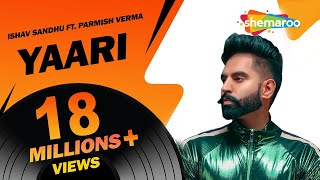 Video New Punjabi Songs 2017 | Yaari Parmish Verma (Full Video) | Ishav Sandhu | Latest Punjabi Songs 2017 MP3, 3GP, MP4, WEBM, AVI, FLV Juli 2018