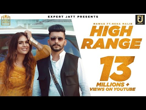 High Range | Nawab | Neha Malik | Gurjas Sidhu | Official Video | Punjabi Song 2020