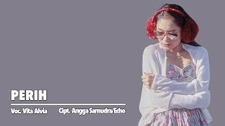 Vita Alvia - Perih (Official Music Video)