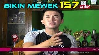 Video ADIK KAKAK KENA POROT • BIKIN MEWEK 8 APRIL 2018 EPISODE 157 MP3, 3GP, MP4, WEBM, AVI, FLV Desember 2018