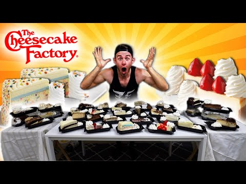 EATING EVERY CHEESECAKE AT THE CHEESECAKE FACTORY! (35,000+ CALORIES)