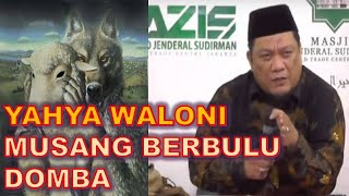 Video Pdt. Esra Soru : USTAD YAHYA WALONI - MUSANG BERBULU DOMBA MP3, 3GP, MP4, WEBM, AVI, FLV September 2018