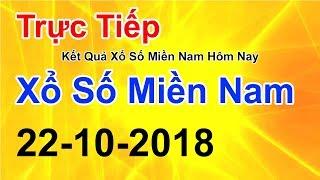 Video Trực Tiếp Xổ Số Miền Nam Hôm Nay Ngày 22/10/2018 - KQXS Miền Nam Hôm Nay - Kết Quả XSMN 22/10 MP3, 3GP, MP4, WEBM, AVI, FLV Oktober 2018