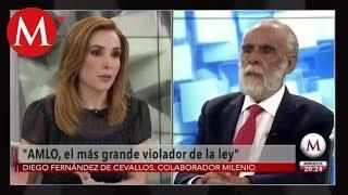 AMLO, el más grande violador de la ley, Diego Fernández de Cevallos