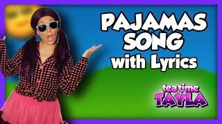 Download Lagu Pajamas Song Bedtime Song for Kids with Lyrics on Tea Time with Tayla Mp3