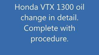 5. Honda VTX 1300r complete oil change
