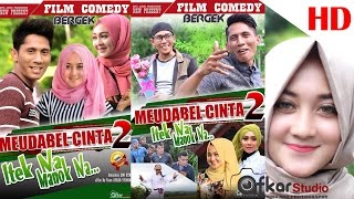 Video FILM COMEDY BERGEK '' MEUDABEL CINTA 2 Eps. Itek Na Manoek Na. HD Video Quality 2017 MP3, 3GP, MP4, WEBM, AVI, FLV September 2018
