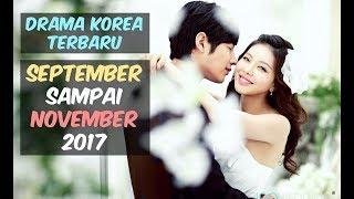 Video 12 Drama Korea Terbaru dan Terbaik Selama September-November 2017 MP3, 3GP, MP4, WEBM, AVI, FLV Maret 2018