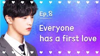 Video Everyone has a first love   Seventeen   EP.08 (Last episode) MP3, 3GP, MP4, WEBM, AVI, FLV Januari 2018