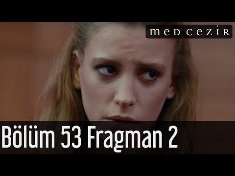 Medcezir 53. bölüm fragman