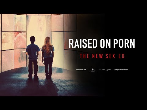 Raised on Porn | Documentary Film