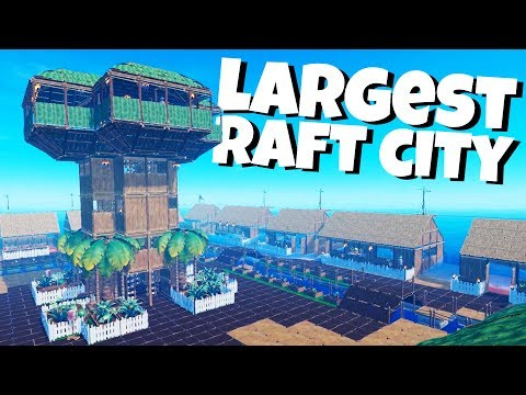 Building the Largest Raft City Ever! - Raft Gameplay