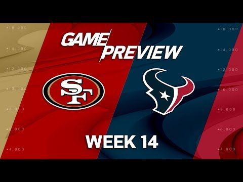 Video: San Francisco 49ers vs. Houston Texans | NFL Week 14 Game Preview