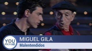 Video Miguel Gila - Malentendidos MP3, 3GP, MP4, WEBM, AVI, FLV Desember 2017