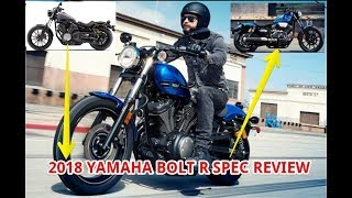 4. 2018 Yamaha Bolt R Spec Review