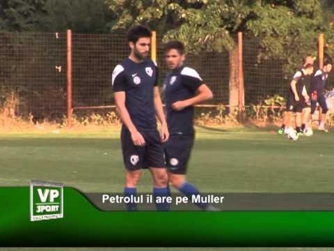Petrolul îl are pe Muller