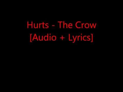 Hurts - The Crow [Audio + Lyrics]