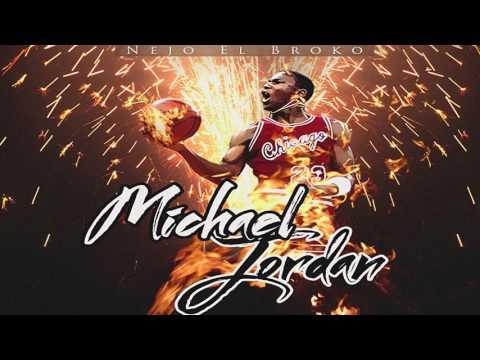 Letra Michael Jordan Ñejo El Broko
