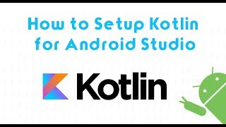 In this video i'm going to show you how to install the Kotlin Plugin for your Android Studio 3.0.0