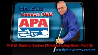 Dr. Cue Pool Lesson #65: M&M Banking System (Standard Rolling Bank -  Part 2)!