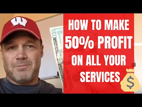 Contractor Business Tips: How to Make a 50% Profit on All of Your Services