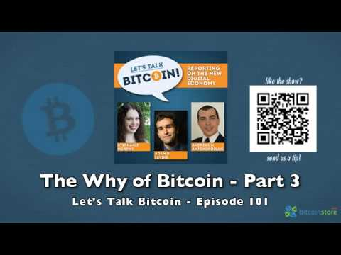 The Why of Bitcoin – Part 3