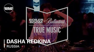 Dasha Redkina - Live @ Boiler Room & Ballantine's True Music Russia 2017