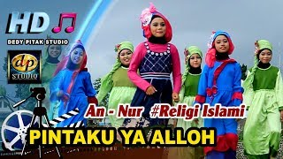 Religi Islami Anak ~ PINTAKU YA ALLOH # Group An Nur Banjarsari Kulon