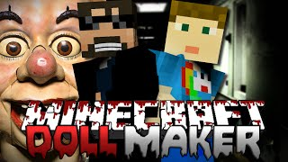 Minecraft | The Haunted Doll Maker Finale | The Making of the Maker!