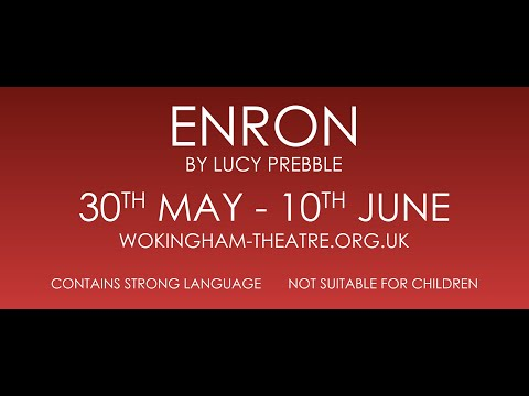 Wokingham Theatre: Enron Theatre Production Trailer