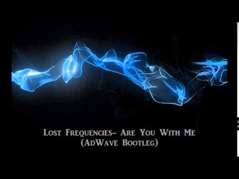Lost Frequencies  Are You With Me (AdWave Bootleg)