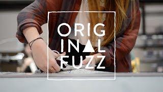 About Original Fuzz