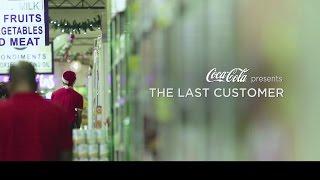 Video COCA-COLA: The Last Customer MP3, 3GP, MP4, WEBM, AVI, FLV April 2017