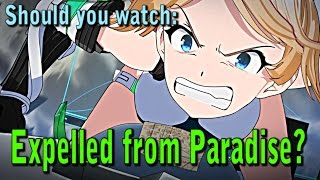 Should you watch: Expelled from Paradise?