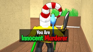 ROBLOX MURDER MYSTERY 2 HOW TO GET MURDERER WHILE INNOCENT
