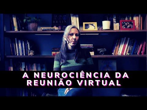 A Neurociência da Reunião Virtual - O seu cérebro no Zoom!