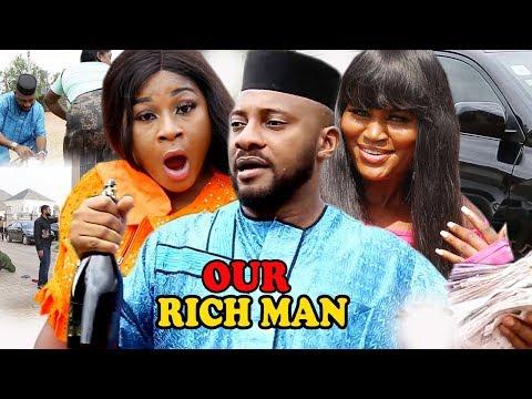 Our Rich Man Season 1&2 - Yul Edochie / Destiny Etiko / Chizzy Alichi  2019 Latest Nigerian Movie