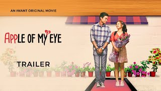 Nonton 'Apple Of My Eye' Official Trailer | iWant Original Movie Film Subtitle Indonesia Streaming Movie Download