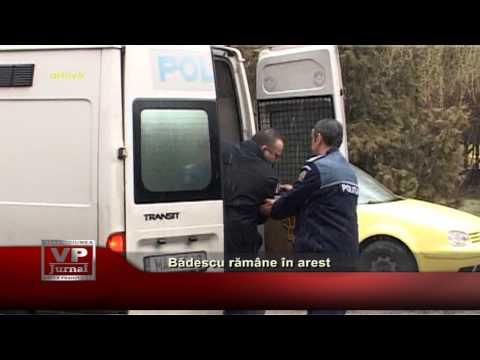 Bădescu rămâne în arest