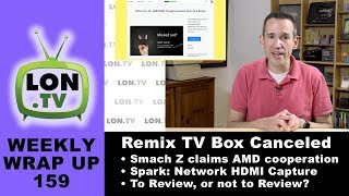 """See all of this week's mentioned videos : http://lon.tv/ww159 - Another anticipated Kickstarter bites the dust and brings into question the future of RemixOS. Newtek releases a network HDMI capture device and more! Subscribe for more http://lon.tv/s  index below:VIDEO INDEX:00:08 - Patreon Thank Yous00:23 - Non-ad: Audible http://lon.tv/audible02:32 - Week in review05:57 - On My Mind: Week 19 Full Time Vlog06:43 - Gamebits' Podcast Post Mortem07:47 - News: Smach Z now claims AMD collaboration09:33 - Remix IO+ Kickstarter Canceled12:09 - News: Newtek Spark: network HDMI video capture device15:05 - Q&A: Any misses at CEWeek 2017?16:05 - Q&A: """"The Impossible Project"""" brings back Polaroid film18:34 - Q&A: Deciding what """"doesn't make the cut""""21:33 - Q&A For You: Continue reviewing bad products?21:48 - Channel of the Week : http://lon.tv/davidhoffman22:38 - Coming up this week23:50 - Helping the channel24:17 - My other channels25:22 - Engaging with the channelLots of Kickstarter news this week, including an  update from our Smach Z discussion from last week. The Smach team claims that they are now working directly with AMD - something I highly doubt. Also Remix announced the cancelation of their new TV Box. Their communication to Kickstarter backers also indicates they plan to leave the consumer market entirely with a new focus on B2B applications of their technology. Bad news for Remix fans.But I was excited to see Newtek announce an affordable networked HDMI capture device this week called the Spark. It streams video back to compatible hardware/software via their open source NDI protocol and also works as a recorder. Lots of possibilities get opened up with this hardware.My Q&A for you this week is what should I do with marginal products like the Wolverine? Some say I should just lump them into """"didn't make the cut"""" others say review. What say you? Let me know down below.Subscribe to my email list to get a weekly digest of upcoming videos! - http://lon.tv/emailSee my se"""